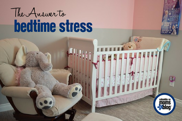 The Answer to Bedtime Stress | Columbia SC Moms Blog