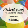 Weekend Events for Kids - March 10 - 12 | Columbia SC Moms Blog
