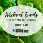 Weekend Events for Kids {March 17 – 19}