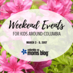 Weekend Events for Kids {March 3 – 5}