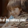 Celebrating the Month of the Military Child | Columbia SC Moms Blog