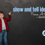 Show and Tell Ideas from A to Z {+ Creative Hints}