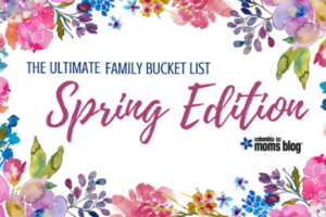 The Ultimate Family Bucket List :: Spring Edition | Columbia SC Moms Blog
