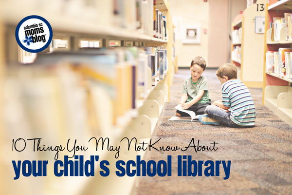 10 Things You May Not Know About Your Child's School Library | Columbia SC Moms Blog
