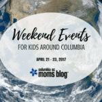 Weekend Events for Kids {April 21 – 23}