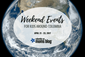 Weekend Events for Kids - April 21-23 | Columbia SC Moms Blog