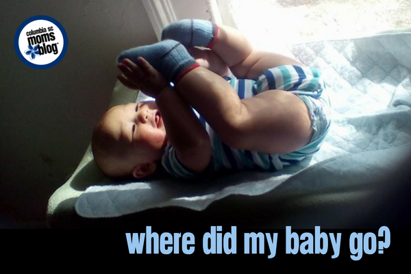 Where Did My Baby Go? | Columbia SC Moms Blog