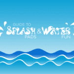 Guide to Splash Pads & Water Fun Around Columbia