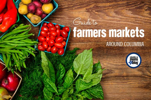 Farmers Markets Around Columbia | Columbia SC Moms Blog
