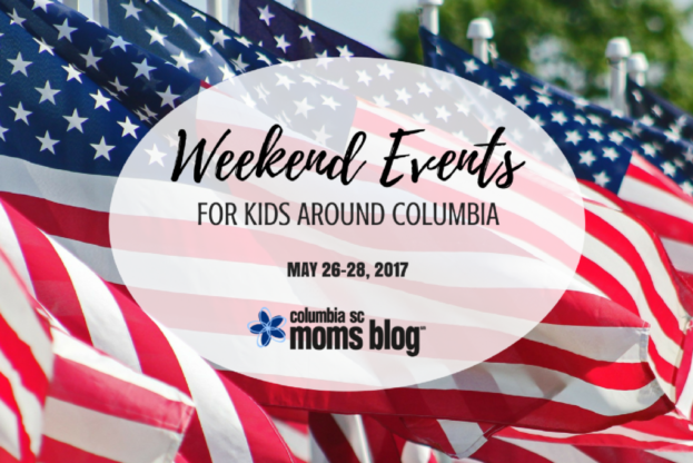 Weekend Events for Kids {May 26-28} | Columbia SC Moms Blog