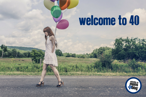Welcome to 40 | Columbia SC Moms Blog