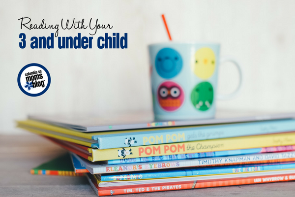 Reading with your 3 and Under Child | Columbia SC Moms Blog