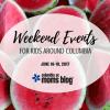 Weekend Events for Kids - June 16-18, 2017 | Columbia SC Moms Blog