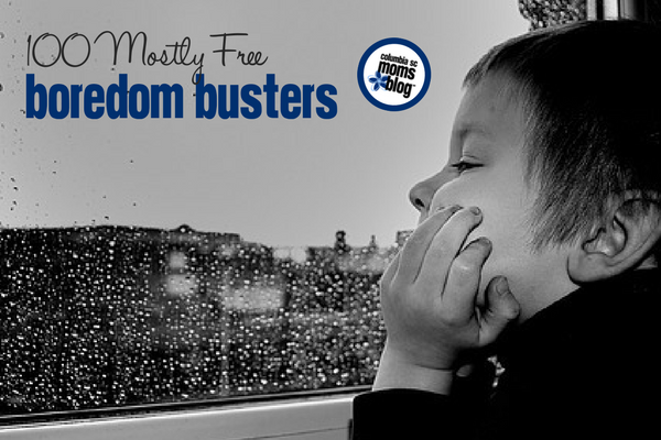 100 Mostly Free Boredom Busters | Columbia SC Moms Blog