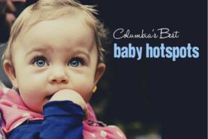 Columbia's Best Baby Hotspots | Columbia SC Moms Blog