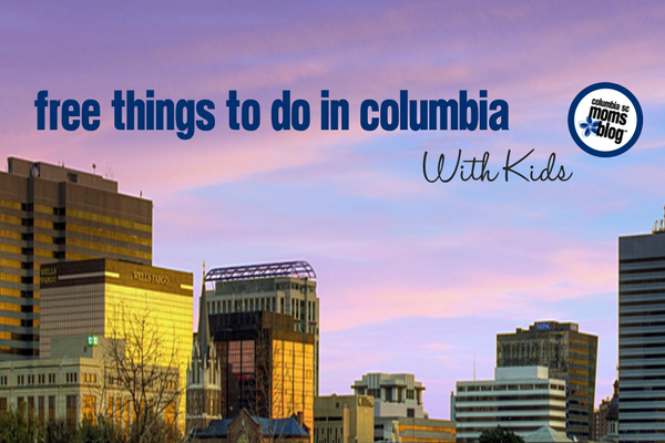 Free Things to do in Columbia SC with Kids - Columbia SC Moms Blog
