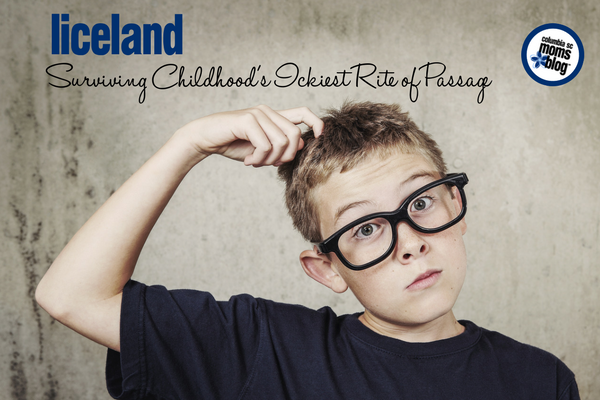 Liceland :: Surviving Childhood's Ickiest Rite of Passage | Columbia SC Moms Blog