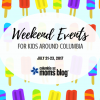 Weekend Events for Kids - July 21-23, 2017 | Columbia SC Moms Blog