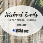 Weekend Events for Kids {July 7-9}