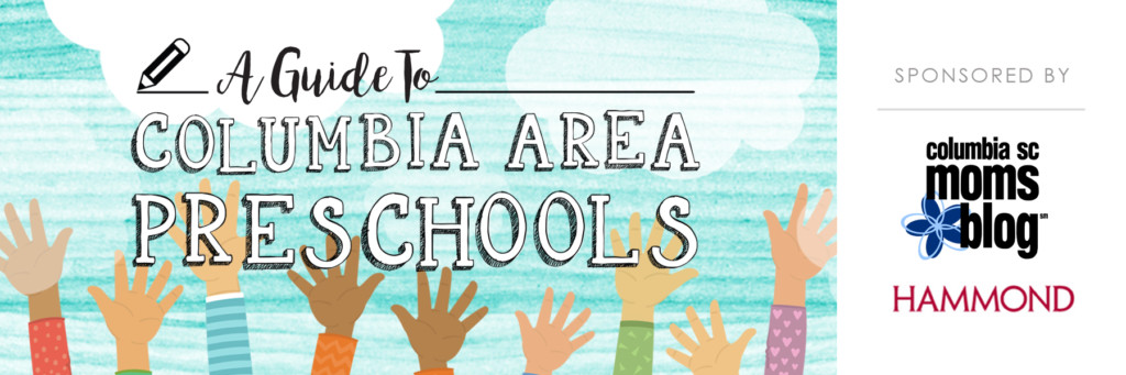 Guide to Columbia Area Preschools | Columbia SC Moms Blog