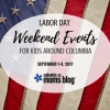 Labor Day Weekend Events for Kids :: September 1-4, 2017 | Columbia SC Moms Blog