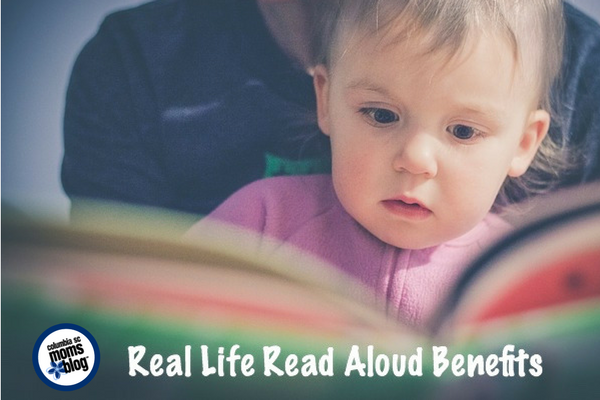 Real Life Read Aloud Benefits for Children | Columbia SC Moms Blog