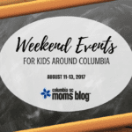 Weekend Events for Kids {August 11-13}
