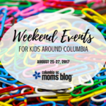 Weekend Events for Kids {August 25-27}