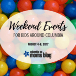 Weekend Events for Kids {August 4-6}