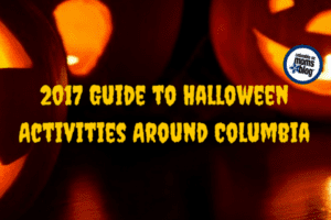 2017 Guide to Halloween Activities Around Columbia | Columbia SC Moms Blog