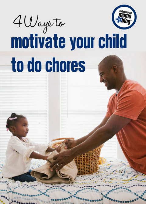 4 Ways to Motivate Your Child to Do Chores | Columbia SC Moms Blog