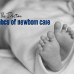 Ask the Doctor :: The ABCs of Newborn Care