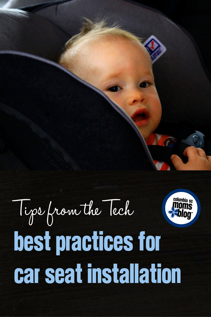 Best Practices for Car Seat Installation   Columbia SC Moms Blog