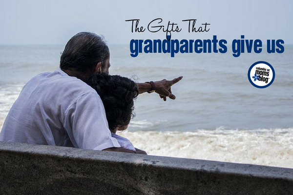 The Gifts That Grandparents Give Us | Columbia SC Moms Blog