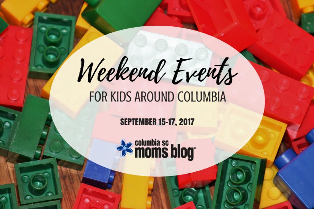 Weekend Events for Kids - September 15-17, 2017 | Columbia SC Moms Blog