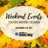 Weekend Events for Kids - September 8-10, 2017 - Columbia SC Moms Blog