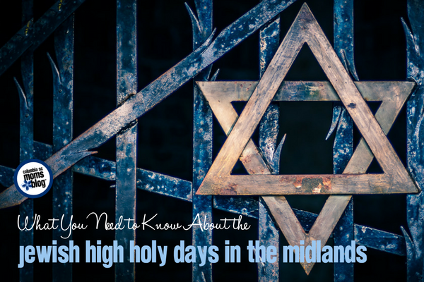 What You Need to Know About the Jewish High Holy Days in the Midlands   Columbia SC Moms Blog