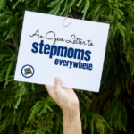 An Open Letter to Stepmoms Everywhere