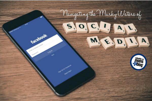 Navigating the Murky Waters of Social Media | Columbia SC Moms Blog