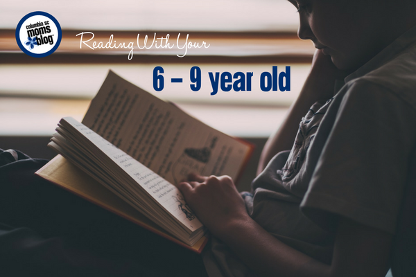 Reading With Your 6 - 9 Year Old | Columbia SC Moms Blog