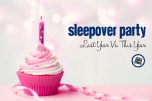 Sleepover Party :: Last Year vs This Year | Columbia SC Moms Blog