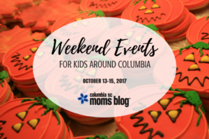 Weekend Events for Kids {October 13-15} - Columbia SC Moms Blog
