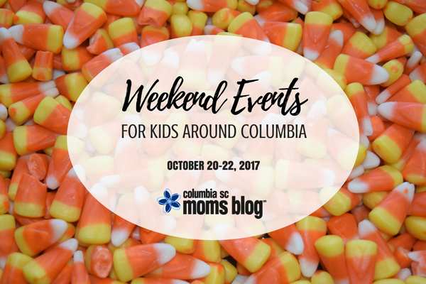 Weekend Events for Kids - October 20-22, 2017 | Columbia SC Moms Blog
