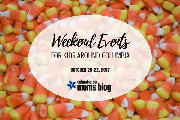 Weekend Events for Kids - October 20-22, 2017 | Columbia SC Moms Blog