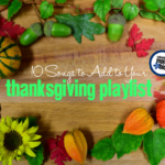 10 Songs To Add To Your Thanksgiving Playlist