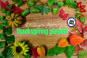 10 Songs To Add To Your Thanksgiving Playlist | Columbia SC Moms Blog