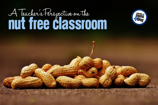 A Teacher's Perspective on the Nut Free Classroom | Columbia SC Moms Blog