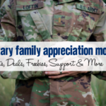 Military Family Appreciation Month :: Events, Deals, Freebies, Support & More