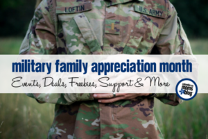 Military Family Appreciation Month :: Events, Deals, Freebies, Support & More | Columbia SC Moms Blog