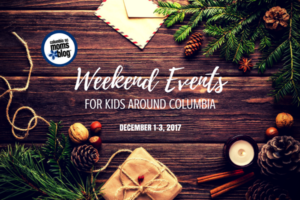 Weekend Events for Kids - Dec 1-3, 2017 | Columbia SC Moms Blog
